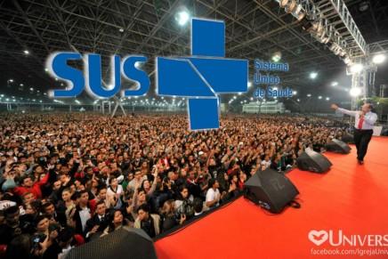 Como o SUS ajuda a Igreja Universalcrescer